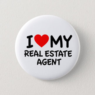I love my Real Estate Agent 2 Inch Round Button