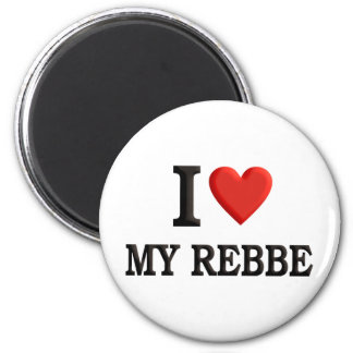 I love My Rebbe Magnet