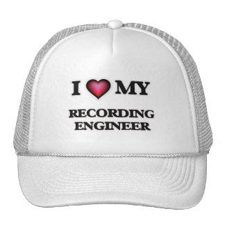 I love my Recording Engineer Trucker Hat
