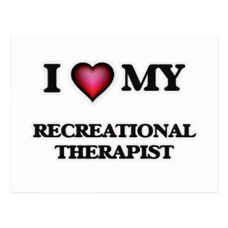 I love my Recreational Therapist Postcard