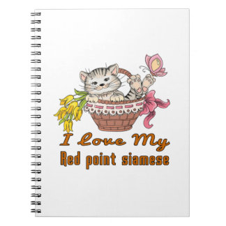 I Love My Red point siamese Notebooks