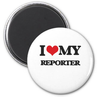 I love my Reporter Magnets