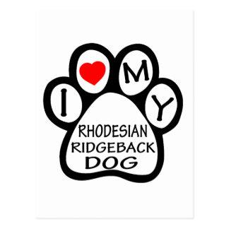 I Love My Rhodesian Ridgeback Dog Postcard