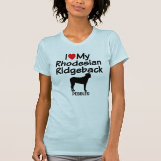I Love My Rhodesian Ridgeback Dog T-Shirt
