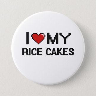 I Love My Rice Cakes Digital design 3 Inch Round Button