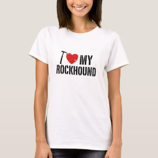 I Love My Rockhound T-Shirt