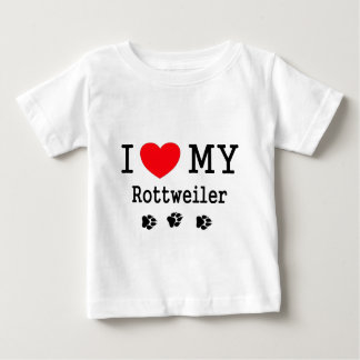 I Love My Rottweiler Baby T-Shirt