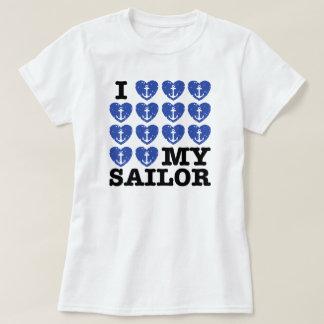 I Love My Sailor T Shirts