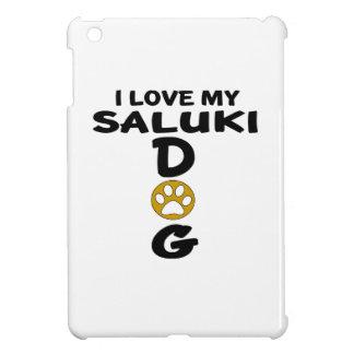 I Love My Saluki Dog Designs iPad Mini Covers