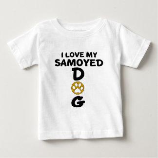 I Love My Samoyed Dog Designs Baby T-Shirt