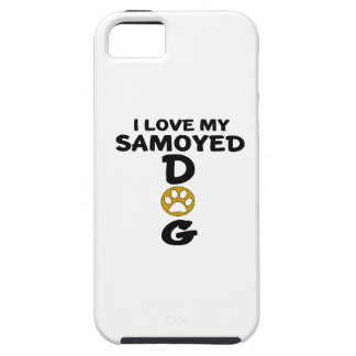 I Love My Samoyed Dog Designs iPhone 5 Cover