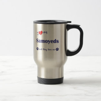 I Love My Samoyeds (Multiple Dogs) Travel Mug