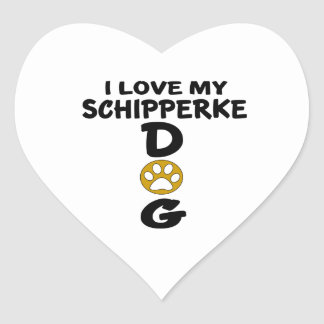 I Love My Schipperke Dog Designs Heart Sticker