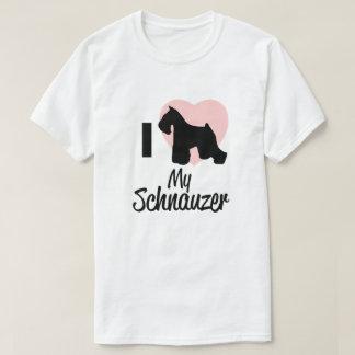 I love My Schnauzer T-Shirt