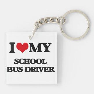I love my School Bus Driver Acrylic Key Chain