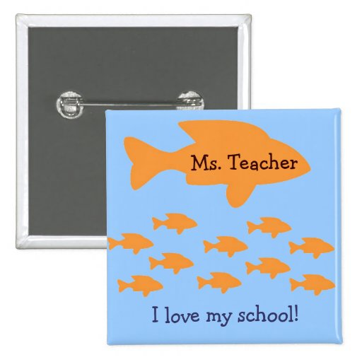 I Love My School Personalized Teacher Name Tag Buttons