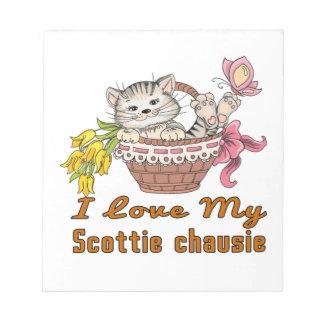I Love My Scottie chausie Notepad
