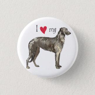 I Love my Scottish Deerhound 1 Inch Round Button