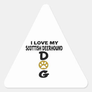 I Love My Scottish Deerhound Dog Designs Triangle Sticker