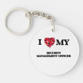 I love my Security Management Officer Single-Sided Round Acrylic Keychain