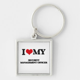 I love my Security Management Officer Keychains