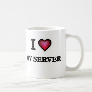 I Love My Server Coffee Mug