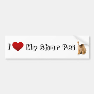 i love my Shar pei Bumper Sticker