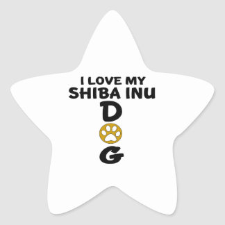 I Love My Shiba Inu Dog Designs Star Sticker