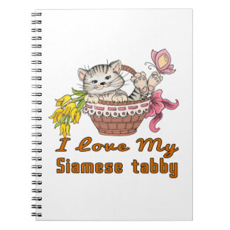 I Love My Siamese tabby Spiral Note Book