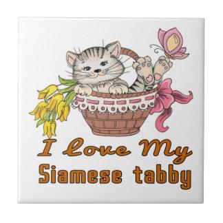 I Love My Siamese tabby Tile