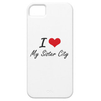 I Love My Sister City iPhone 5 Cover