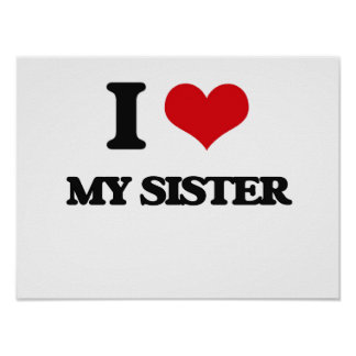 I Love My Sister Poster