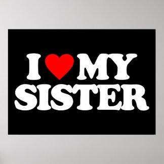 I LOVE MY SISTER PRINT