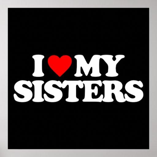 I LOVE MY SISTERS PRINT