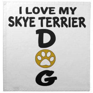 I Love My Skye Terrier Dog Designs Napkin