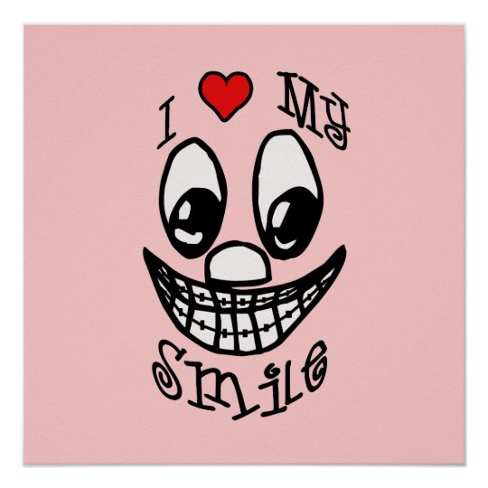 I Love My Smile Customizable Poster