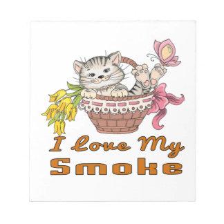 I Love My Smoke Notepads
