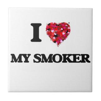 I love My Smoker Tiles