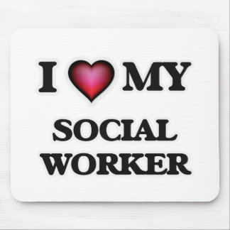 I love my Social Worker Mouse Pad