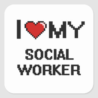 I love my Social Worker Square Sticker