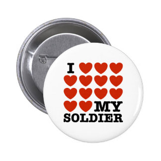 I Love My Soldier Pin