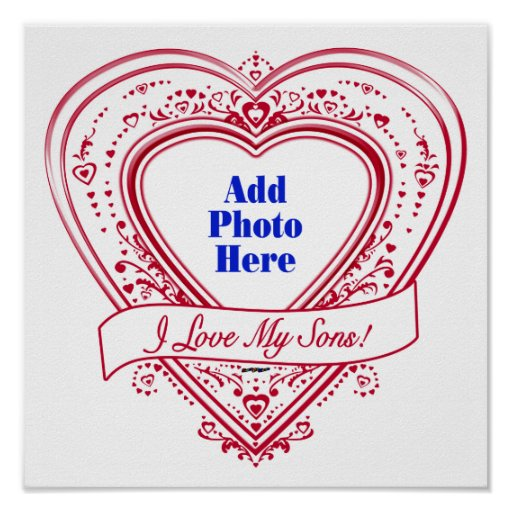 I Love My Sons! Photo Red Hearts Print
