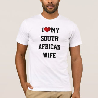 I Love My South African Wife T-Shirt