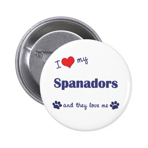 I Love My Spanadors (Multiple Dogs) 2 Inch Round Button