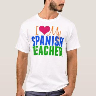 I Love My Spanish Teacher T-Shirt
