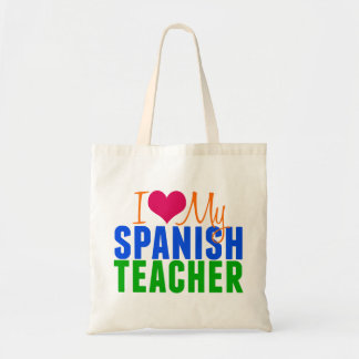 I Love My Spanish Teacher Tote Bag