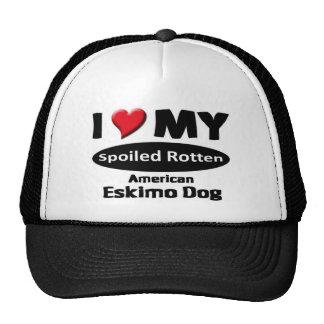 I love my spoiled rotten American Eskimo Dog Trucker Hat