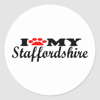 I Love My Staffordshire Round Sticker
