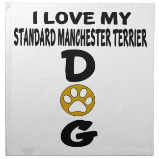 I Love My Standard Manchester Terrier Dog Designs Napkin