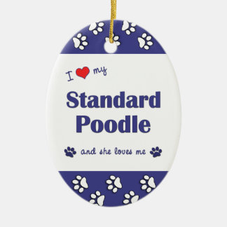 I Love My Standard Poodle (Female Dog) Double-Sided Oval Ceramic Christmas Ornament